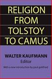 Religion from Tolstoy to Camus, , 1560007060