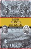 Mud, Blood, and Gold, Rand Richards, 1879367068