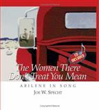 The Women There Don't Treat You Mean, Joe W. Specht, 1933337060