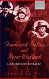 Frederick Delius and Peter Warlock 9780198167068