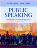 Public Speaking : An Audience-Centered Approach, Beebe, Steven A. and Beebe, Susan J., 0205917062