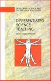 Differentiated Science Teaching : Responding to Individual Differences and to Special Education Needs, Postlethwaite, Keith, 0335157068