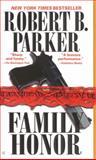 Family Honor, Robert B. Parker, 0425177068