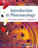 Introduction to Pharmacology, Asperheim Favaro, Mary Kaye and Favaro, Justin, 1437717063