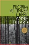 Pilgrim at Tinker Creek, Annie Dillard, 1568497067