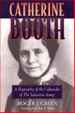 Catherine Booth, Roger J. Green, 080105706X
