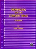 Arranging for the Concert Band, Erickson, Frank, 0910957061