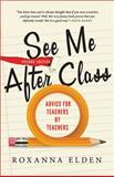 See Me after Class, Roxanna Elden, 1402297068