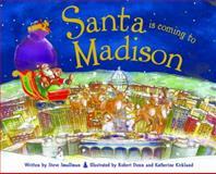 Santa Is Coming to Madison, Steve Smallman, 1492607061
