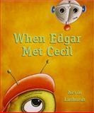 When Edgar Met Cecil, Kevin Luthardt, 156145706X