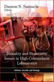 Biosafety and Biosecurity Issues in High-Containment Laboratories, Damon S. Samuels, 1616687061