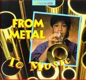 From Metal to Music, Wendy Davis, 0516207075