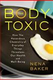 The Body Toxic, Nena Baker, 0865477078