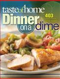 Dinner on a Dime, Taste of Home Editorial Staff, 0898217075