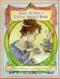 Jane Austen's Little Advice Book, Jane Austen and Cathryn Michon, 0060187077