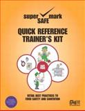 Retail Best Practices and Quick Reference to Food Safety and Sanitation Trainer's Kit, Rue, Nancy R. and Williams, Anna Graf, 0131777076