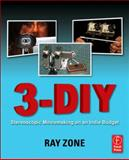3-diy : Stereoscopic Moviemaking on an Indie Budget, Zone, Ray, 0240817079
