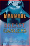 Manmade Breast Cancers 1st Edition