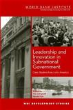 Leadership and Innovation in Subnational Government 9780821357071