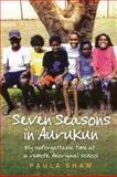 Seven Seasons in Aurukun, Paula Shaw, 174175707X
