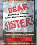 Dear Sisters, Rosalyn Fraad Baxandall and Linda Gordon, 046501707X