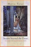 Secrets Beyond the Door - The Story of Bluebeard and His Wives 9780691117072