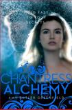 Chantress Alchemy, Amy Butler Greenfield, 1442457074