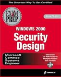 MCSE Windows 2000 Security Design Exam Prep, McMahon, Richard Alan, 1576107078