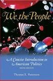 We the People, with Powerweb and Election Update, Patterson, Thomas E. and Semiatin, Richard, 0073347078