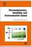 Thermodynamics, Solubility and Environmental Issues, , 0444527079