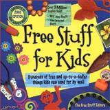 Free Stuff for Kids, 2002, Free Stuff Editors, 0689847076