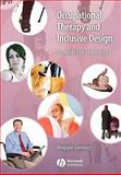 Occupational Therapy and Inclusive Design : Principles for Practice, Conway, Margaret, 1405127074