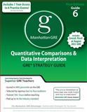 Quantitative Comparisons and Data Interpretation GRE Preparation Guide, 1st Edition, Manhattan GRE Staff, 1935707078