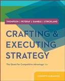 Crafting and Executing Strategy - Concepts and Readings, Thompson, Arthur and Strickland, 0077537076