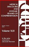 Medical Discourse and Systemic Frames of Comprehension, Ronald J. Chenail, 0893917079