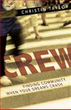 Crew, Christin N. Taylor, 0898277078