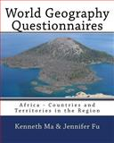World Geography Questionnaires, Kenneth Ma and Jennifer Fu, 1451587074