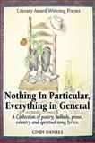 Nothing in Particular, Everything in General, Cindy Daniels, 1598587072