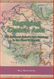 Engaging Central Asia : The European Union's New Strategy in the Heart of Eurasia, , 929079707X