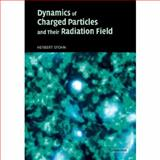 Dynamics of Charged Particles and their Radiation Field, Spohn, Herbert, 0521037077