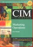 CIM Coursebook 02/03 Marketing Operations, Beamish, Karen, 0750657073