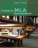 A Guide to MLA Documentation, Trimmer, Joseph F., 1111837074