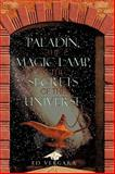 Paladín, the Magic Lamp, and the Secrets of the Universe, Ed Vergara, 1440137072