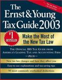 The Ernst and Young Tax Guide 2003, Ernst and Young LLP Staff, 0471227072