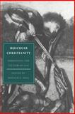 Muscular Christianity : Embodying the Victorian Age, , 0521027071