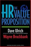 The HR Value Proposition 1st Edition