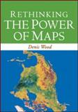 Rethinking the Power of Maps, Wood, Denis, 1606237071