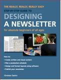 Designing a Newsletter, Christian Darkin, 1847737072