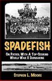 Spadefish, Stephen L. Moore, 1933177071