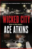 Wicked City, Ace Atkins, 0425227073